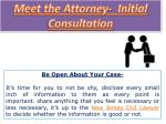 meet the attorney initial consultation
