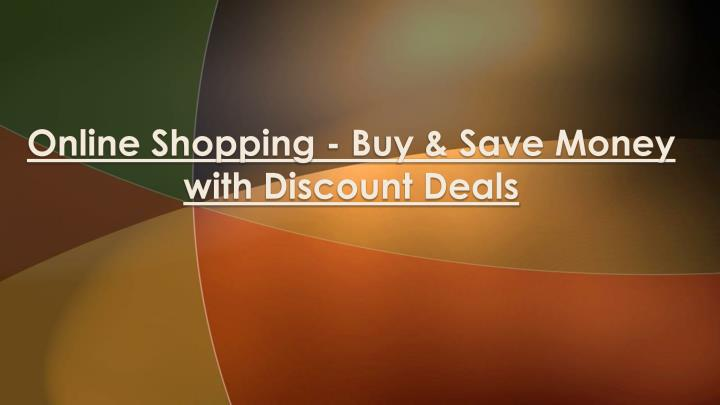 online shopping buy save money with discount deals n.