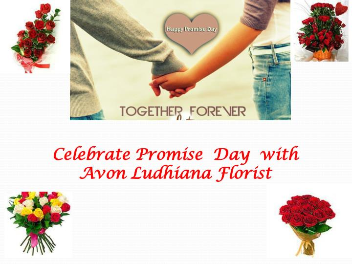 celebrate promise day with avon ludhiana florist n.