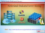 n etherlands dedicated server