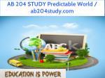 ab 204 study predictable world ab204study com 1