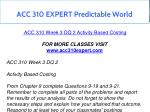 acc 310 expert predictable world 9