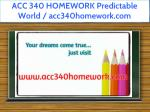acc 340 homework predictable world acc340homework