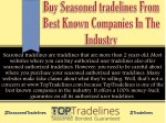 seasoned tradelines are tradelines that are more