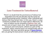 laser treatment for tattoo removal there