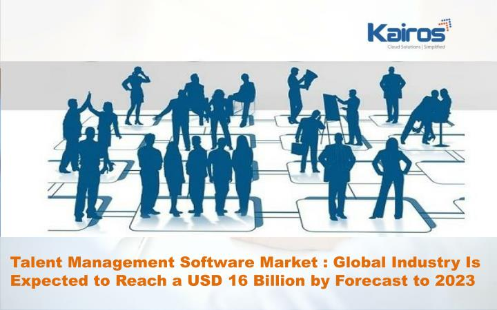 talent management software market global industry n.