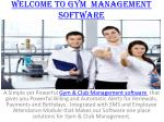 welcome to gym management software