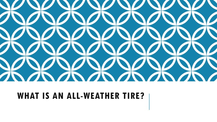 what is an all weather tire n.