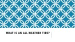 what is an all weather tire