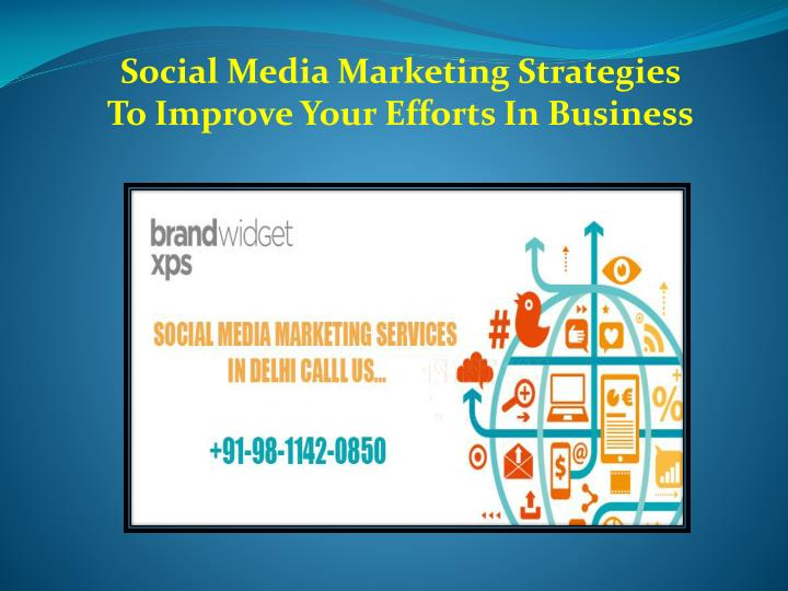 social media marketing strategies to improve your n.