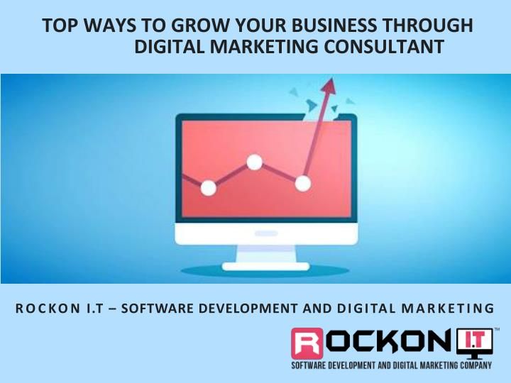 top ways to grow your business through digital marketing consultant n.