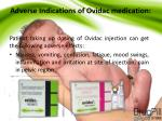 adverse indications of ovidac medication