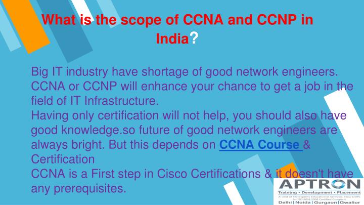 what is the scope of ccna and ccnp in india n.
