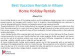 best vacation rentals in miami 1