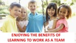 enjoying the benefits of learning to work