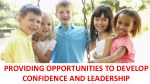 providing opportunities to develop confidence