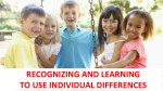 recognizing and learning to use individual