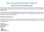 best vacation rentals in miami why choose home