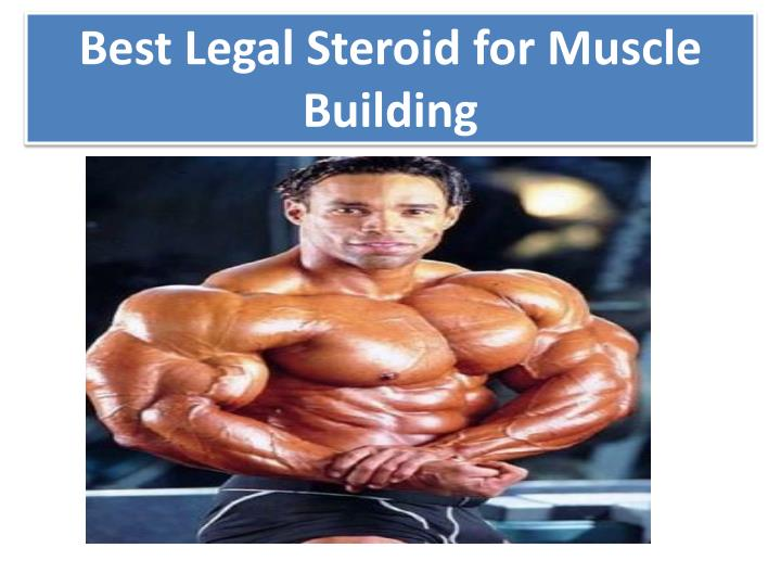 best legal steroid for m uscle building n.