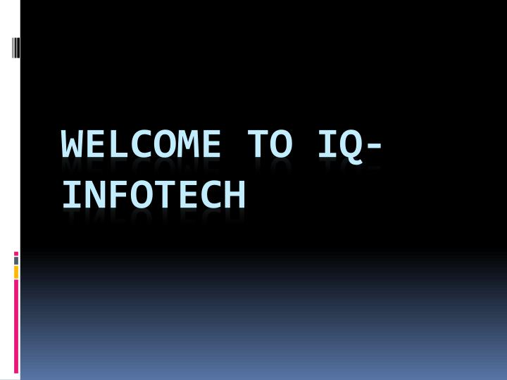 welcome to iq infotech n.