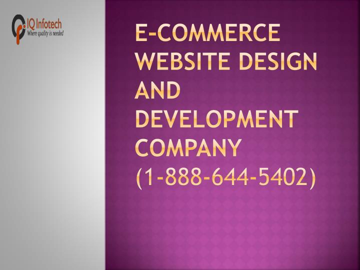 e commerce website design and development company 1 888 644 5402 n.