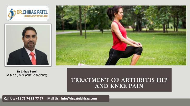 treatment of arthritis hip and knee pain n.
