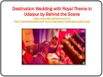 destination wedding with royal theme in udaipur 4