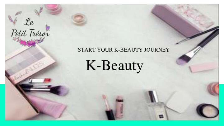 start your k beauty journey n.