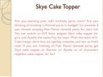 skye cake topper