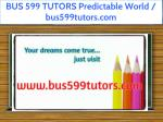 bus 599 tutors predictable world bus599tutors