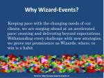 why wizard events