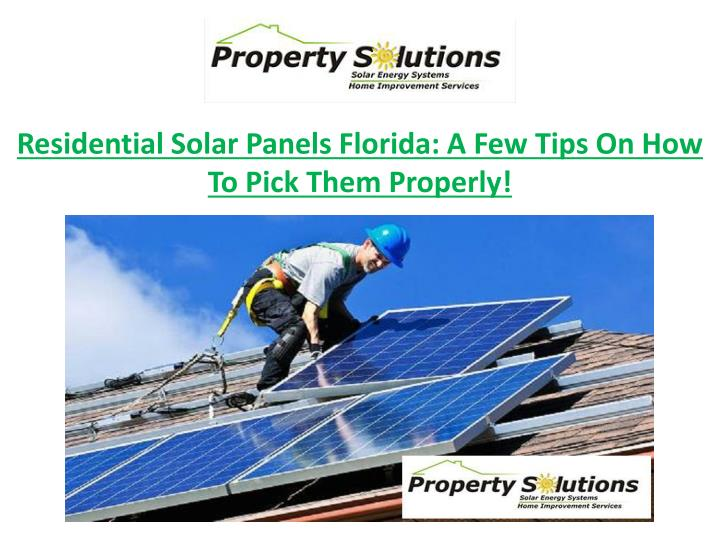 residential solar panels florida a few tips n.
