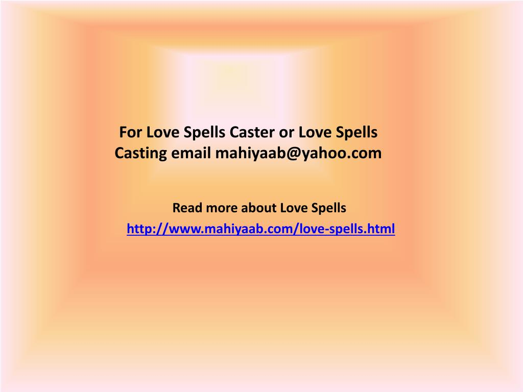 PPT - Love Spells Caster for get back your love PowerPoint