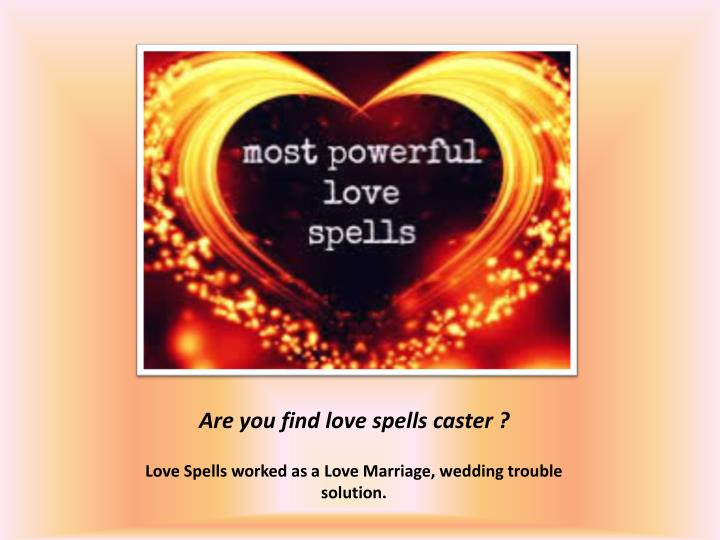 love spells worked as a love marriage wedding trouble solution n.