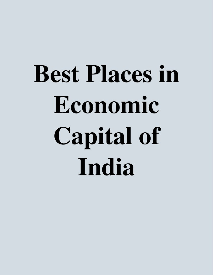 best places in economic capital of india n.