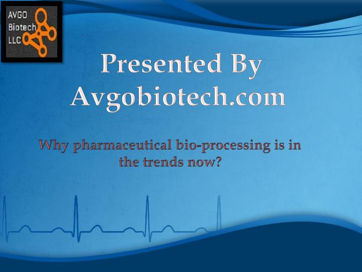 presented by avgobiotech com n.