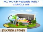 acc 400 aid predictable world acc400aid com 1