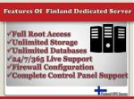 features of finland dedicated server