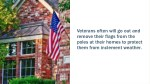 veterans often will go out and remove their flags