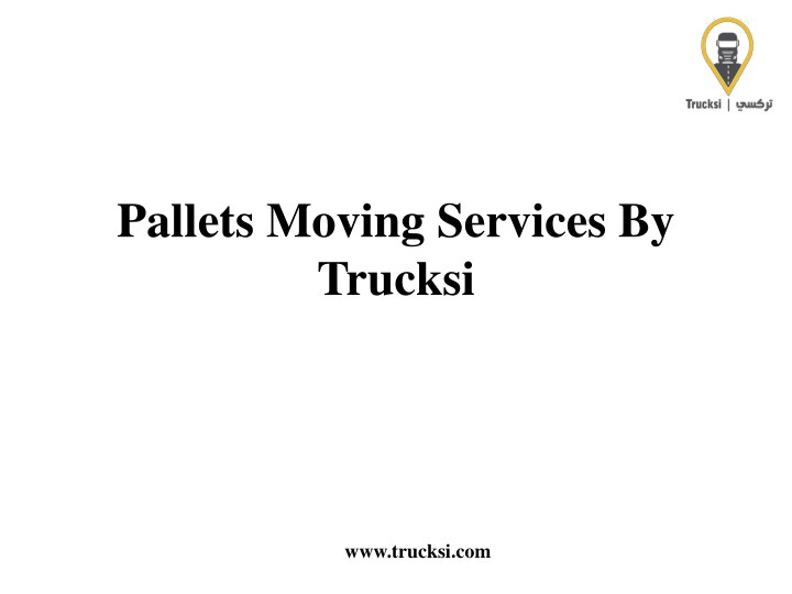 pallets moving services by trucksi n.