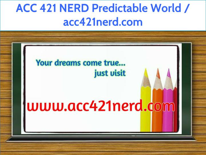 acc 421 nerd predictable world acc421nerd com n.