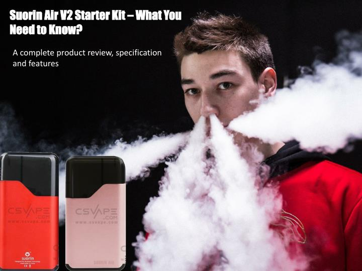 suorin air v2 starter kit what you need to know n.
