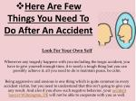 here are few things you need to do after an accident