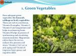 1 green vegetables