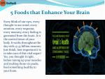 5 foods that enhance your brain