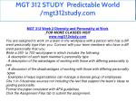mgt 312 study predictable world mgt312study com 6