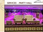 services party hall