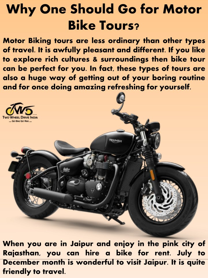 why one should go for motor bike tours n.