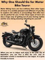why one should go for motor bike tours