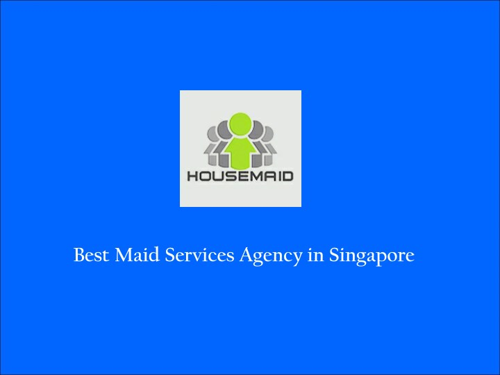 best maid services agency in singapore n.